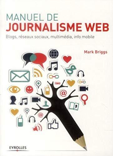 Manuel de journalisme web: Mark Briggs