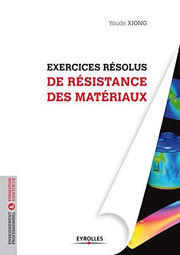 9782212138344: Exercices résolus de résistance des matériaux