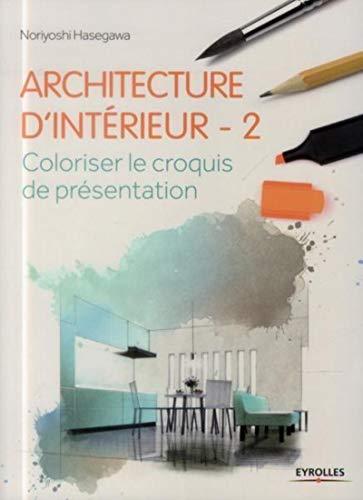 9782212138467: Architecture d'intérieur t.2