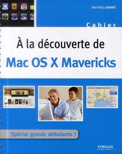 9782212138801: A la découverte de Mac OS X Mavericks