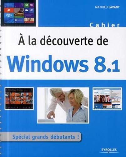 9782212138986: À la découverte de windows 8.1