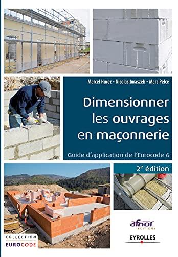 9782212139068: Dimensionner les ouvrages en maçonnerie : Guide d'application de l'Eurocode 6