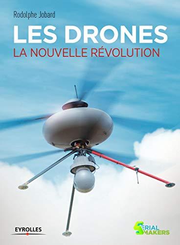 Les drones pour les entreprises et les particuliers: Rodolphe Jobard