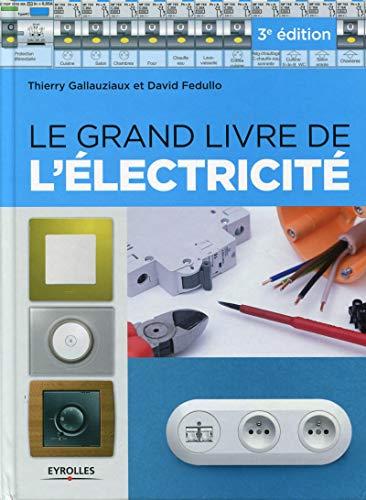 9782212140002: Le grand livre de l'électricité