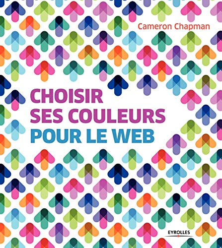 CHOISIR SES COULEURS POUR LE WEB: CHAPMAN CAMERON