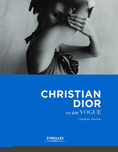 CHRISTIAN DIOR VU PAR VOGUE: SINCLAIR CHARLOTTE