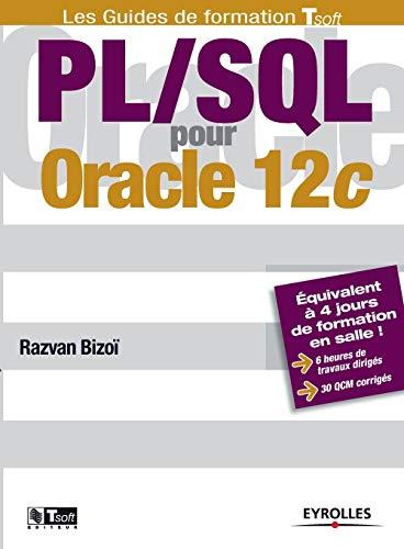 9782212140552: PL/SQL pour Oracle 12c (Les guides de formation Tsoft)