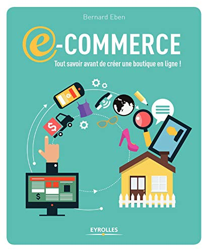 E-commerce : Tout savoir avant de créer une boutigne en ligne !