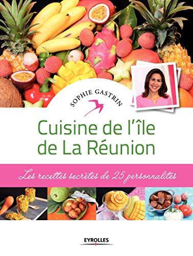 Cuisine de l'île de la Réunion