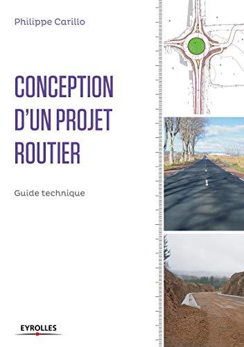 9782212141078: Conception d'un projet routier : Guide technique