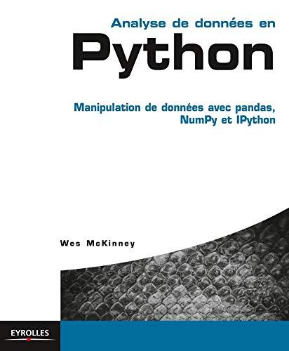 9782212141092: Analyse de donn�es en Python : Manipulation de donn�es avec pandas, NumPy et IPython