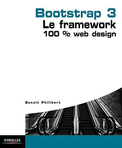 9782212141320: Bootstrap 3 : le framework 100 % web design