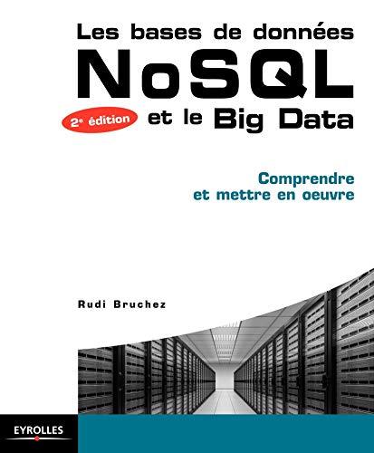9782212141559: Les bases de données NoSQL : comprendre et mettre en oeuvre