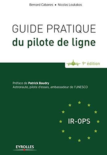 9782212141658: Guide pratique du pilote de ligne