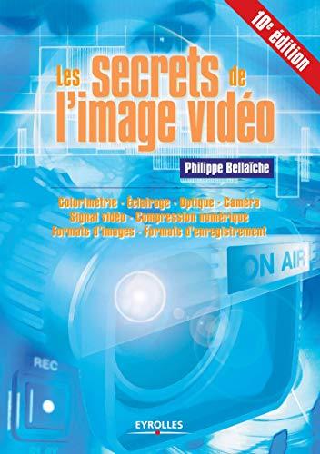 9782212142129: Les secrets de l'image vidéo