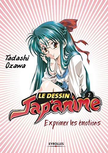 9782212142280: le dessin jap'anime 2 ; exprimer les émotions