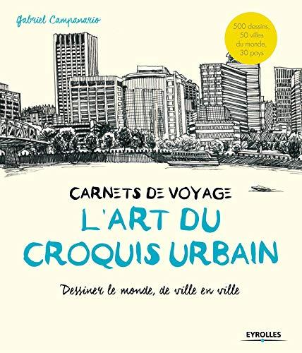 l'art du croquis urbain ; carnets de voyage: Campanario Gabr