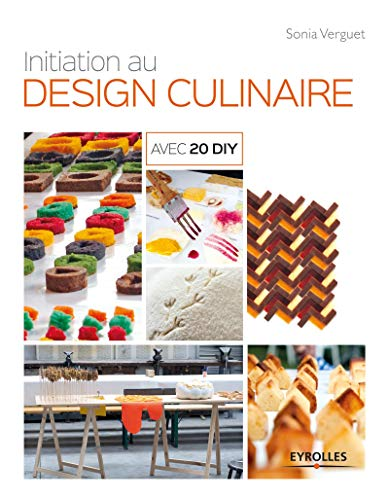 INITIATION AU DESIGN CULINAIRE: VERGUET SONIA