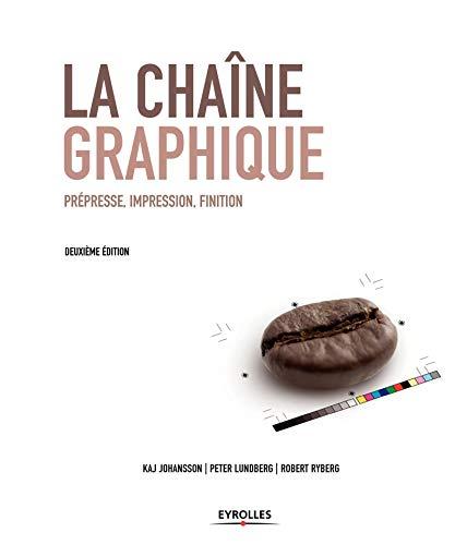 9782212142402: La chaîne graphique : Prépresse, impression, finition