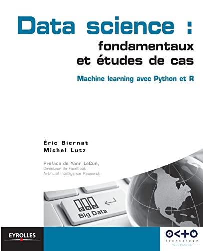 9782212142433: Data science : fondamentaux et études de cas : Machine learning avec Python et R
