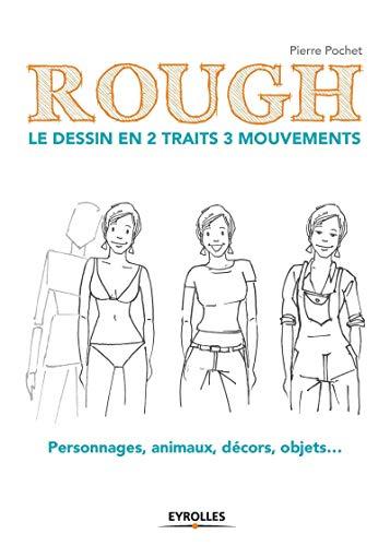 9782212142594: Rough ; le dessin en 2 traits 3 mouvements