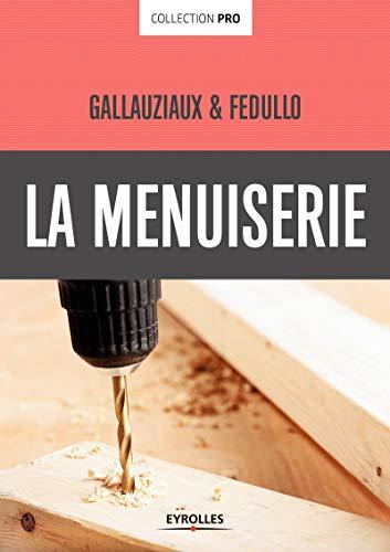 9782212143287: La menuiserie