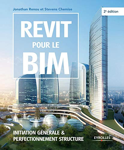 9782212143348: Revit pour le BIM : Initiation générale et perfectionnement structure