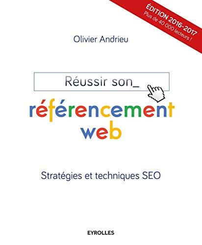9782212143614: Réussir son referencement web strategies et techniques seo 2016 2017