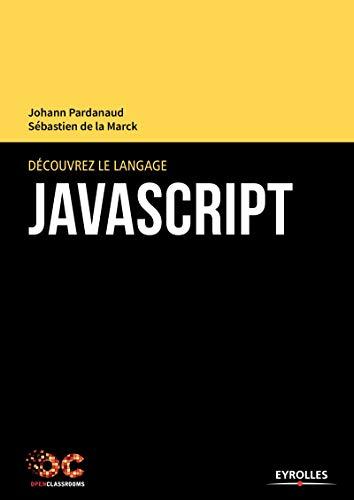 9782212143997: Découvrez le langage javascript