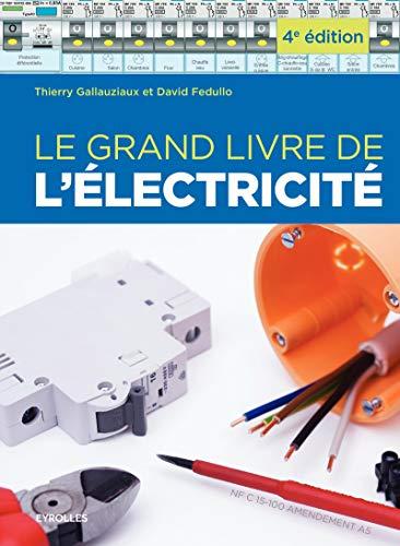 9782212144550: Le grand livre de l'électricité