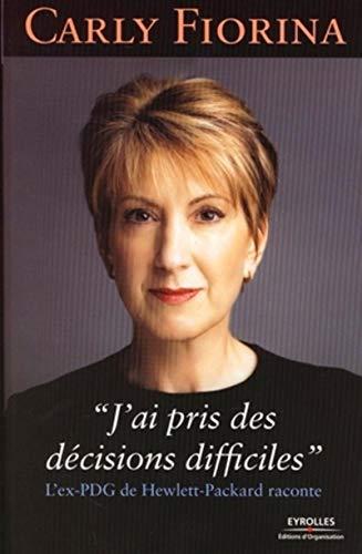 9782212537659: J'ai pris des décisions difficiles (French Edition)