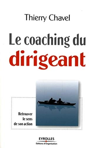 9782212537901: Le coaching du dirigeant (French Edition)