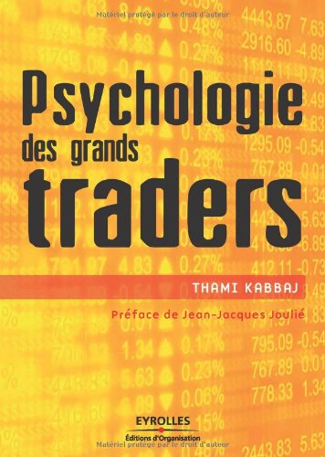 9782212538809: Psychologie des grands traders (French Edition)