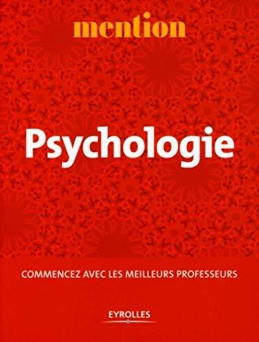Psychologie : Commencez avec les meilleurs professeurs: Chartier, Jean-Pierre/ Florin,