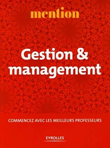 Gestion et management - commencer avec les: Allaire, Yvan; Autier,