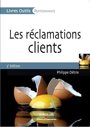 9782212539066: Les réclamations clients (French Edition)