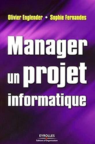 9782212539134: Manager un projet informatique