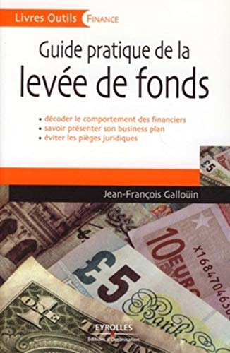 9782212539400: Guide pratique de la lev�e de fonds