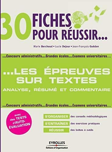 30 fiches pour réussir les épreuves sur textes (French Edition): Marie ...