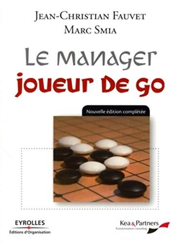 9782212539684: Le manager joueur de go