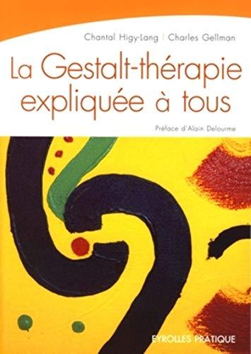 9782212539752: La Gestalt-thérapie expliquée à tous (French Edition)