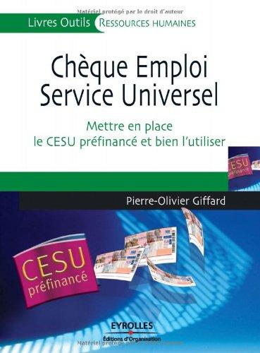 9782212539844: Chèque Emploi Service Universel : Mettre en place le CESU préfinancé et bien l'utiliser