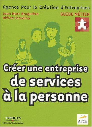 9782212539875: Créer une entreprise de services à la personne