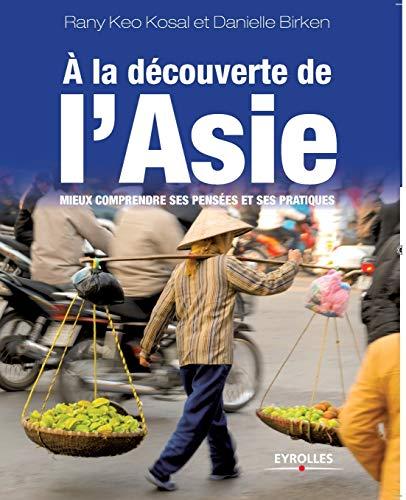 A la découverte de l'Asie (French Edition): Danielle Birken