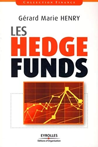 Les hedge funds (French Edition): Gérard-Marie Henry