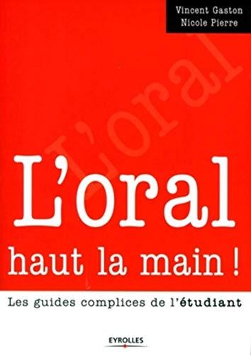 9782212540451: L'oral haut la main ! (French Edition)