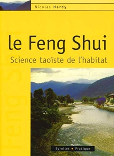 9782212540475: Le Feng Shui (French Edition)