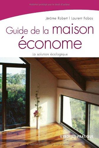 9782212540499: Guide de la maison économe (French Edition)