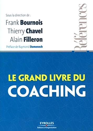 9782212540529: Le grand livre du coaching