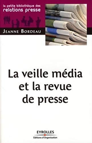 9782212540734: La veille média et la revue de presse